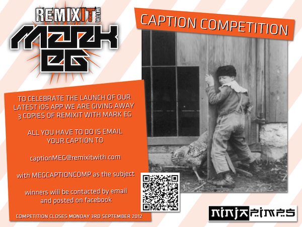 Competition to WIN Mark EG's REMIXIT Iphone/Ipad App!