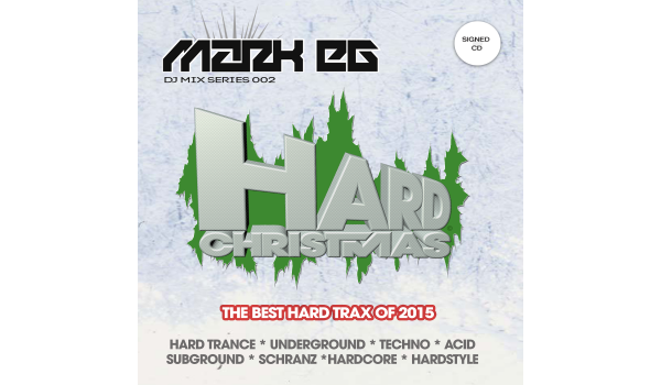 Mark EG Presents Hard Christmas 2015 CD (Signed)