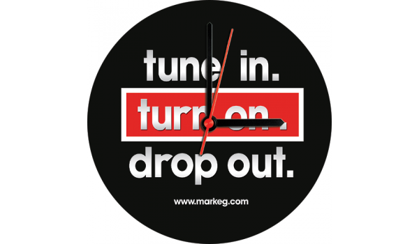 Tune In Turn On Drop Out Clock