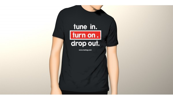 Mens Tune In. Turn On. Drop Out. Mark EG T-Shirt [Exclusive]